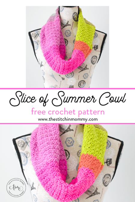 Slice of Summer Cowl - Free Crochet Pattern | Scarf of the Month Club hosted by The Stitchin' Mommy and Oombawka Design | www.thestitchinmommy.com #ScarfoftheMonthClub2019