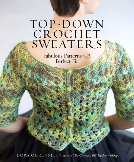 Top-Down Crochet Sweaters by Dora Ohrenstein - Book Review   www.thestitchinmommy.com