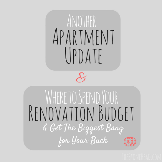 Where to Spend Money on Renovations & Apartment Update
