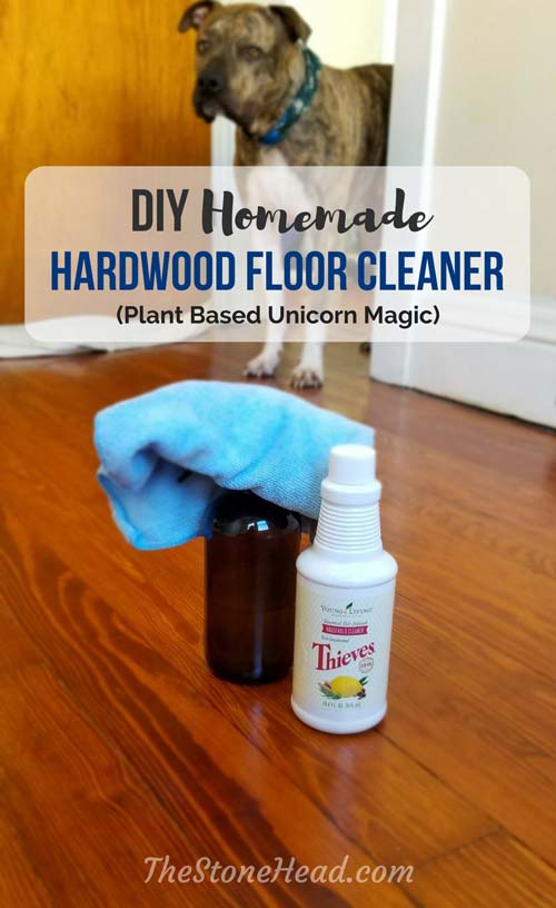Diy hardwood floor cleaner with thieves cleaner the stone head hardwood floor cleaner homemade recipe the stone head diy solutioingenieria Image collections