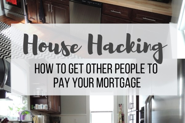 house hacking real estate strategy