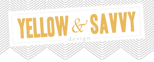 Yellow & Savvy Design