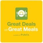 Publix Great Deals on Great Meals