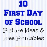 10 First Day of School Picture Ideas & Printables