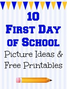 10 First Day of School Picture Ideas and Free Printables
