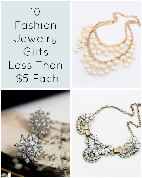 10 Fashion Jewelry Gifts Less Than $5 Each