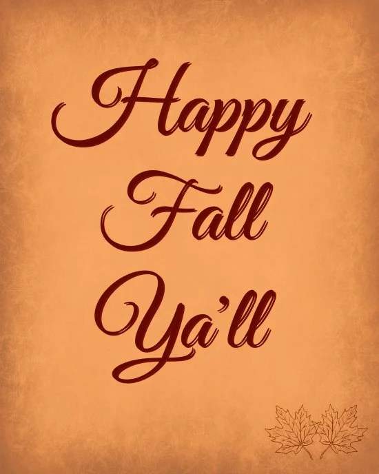 Happy Fall Ya'll Free Printable