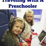 10 Tips For Traveling With A Preschooler