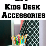DIY Kids Desk Accessories