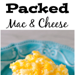Protein Packed Mac And Cheese