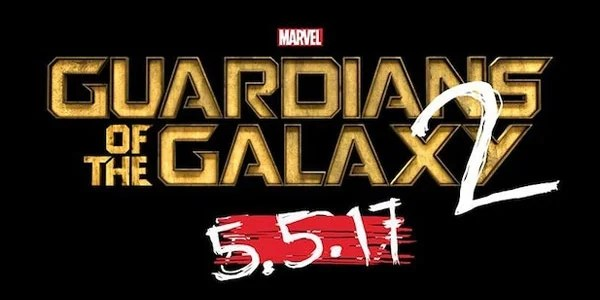 Guardians of the Galaxy Vol 2 May 5 2017