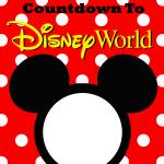 Disney World Countdown Printable