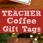 Coffee Teacher Gifts Printable Gift Tag