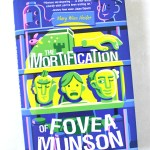 The Mortification of Fovea Munson Review