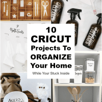 10 Cricut Projects To Organize Your Home