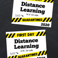 First Day Distance Learning Printable Sign - ALL GRADES