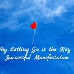 letting go and manifestation