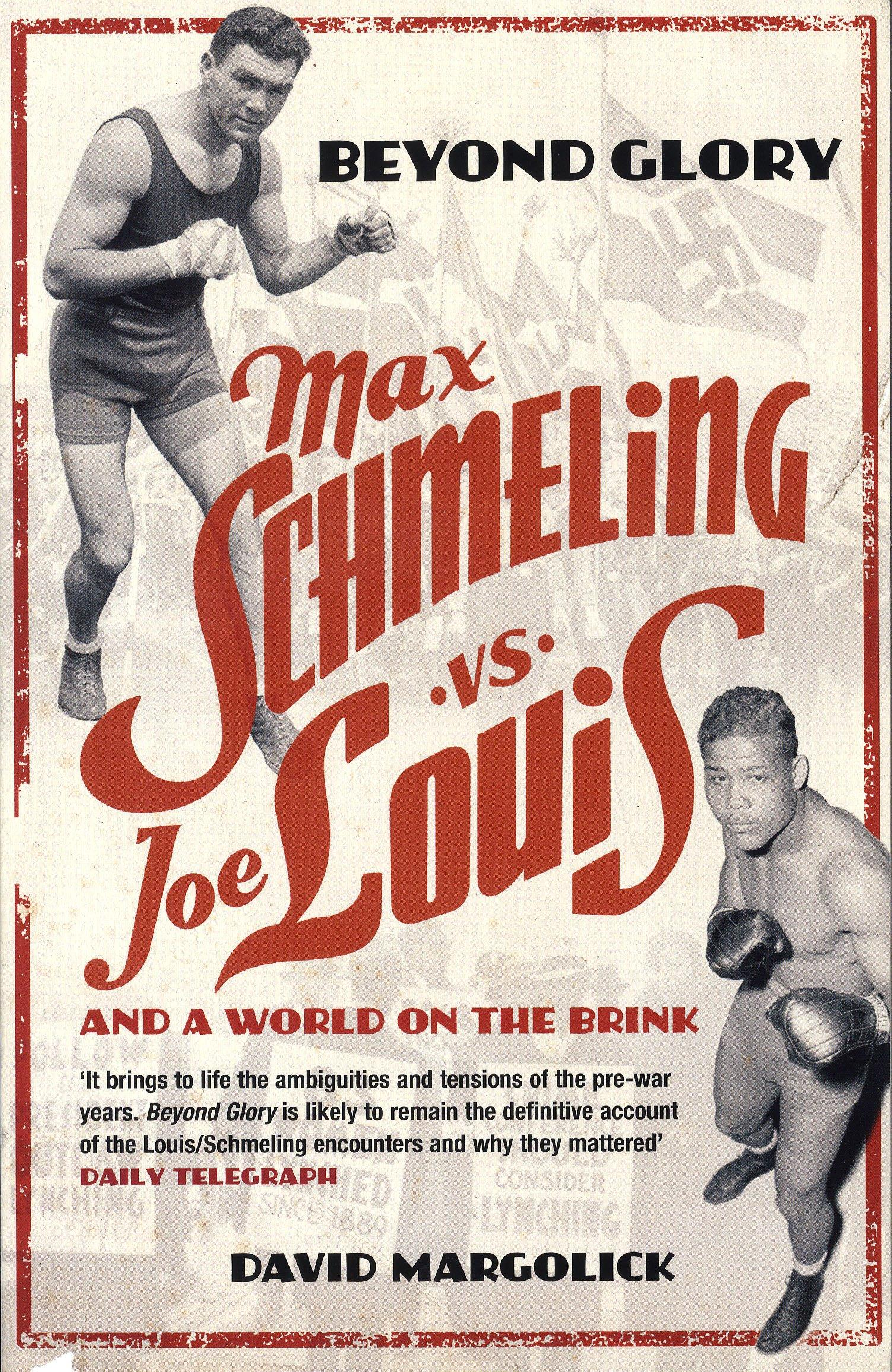Max Schemling was a favourite with the Nazi regime - but was put in his place by black American Joe Louis