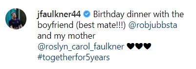 Faulkner later edited his Instagram post to point out that Jubb is his 'best mate'
