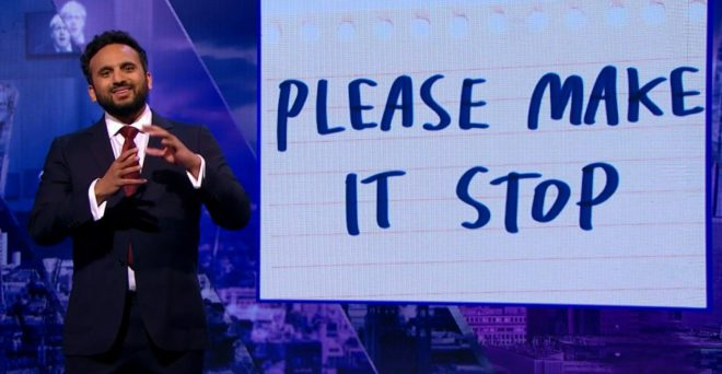 Never a truer word has been said than this sign behind Nish Kumar on The Mash Report