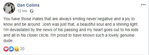One pal called Josh a 'shining light' and 'beautiful soul'