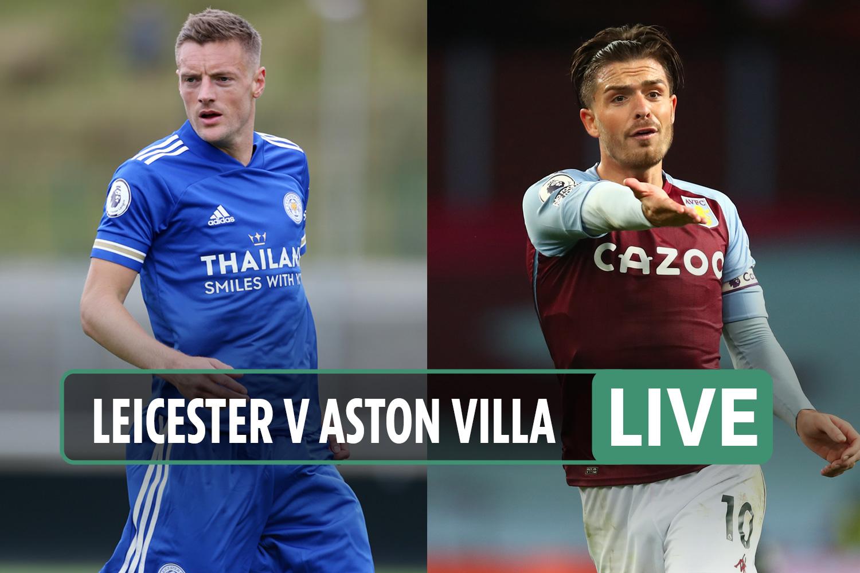 Leicester vs Aston Villa LIVE: Stream, TV channel, kick-off time, team news for TONIGHT'S Box Office clash
