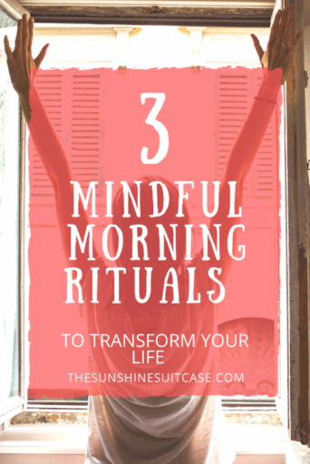 3 Mindful Morning Rituals