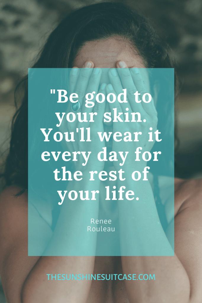 Skin Care Quote