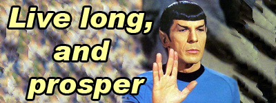 Spock from the original TV series: Live long, and prosper.