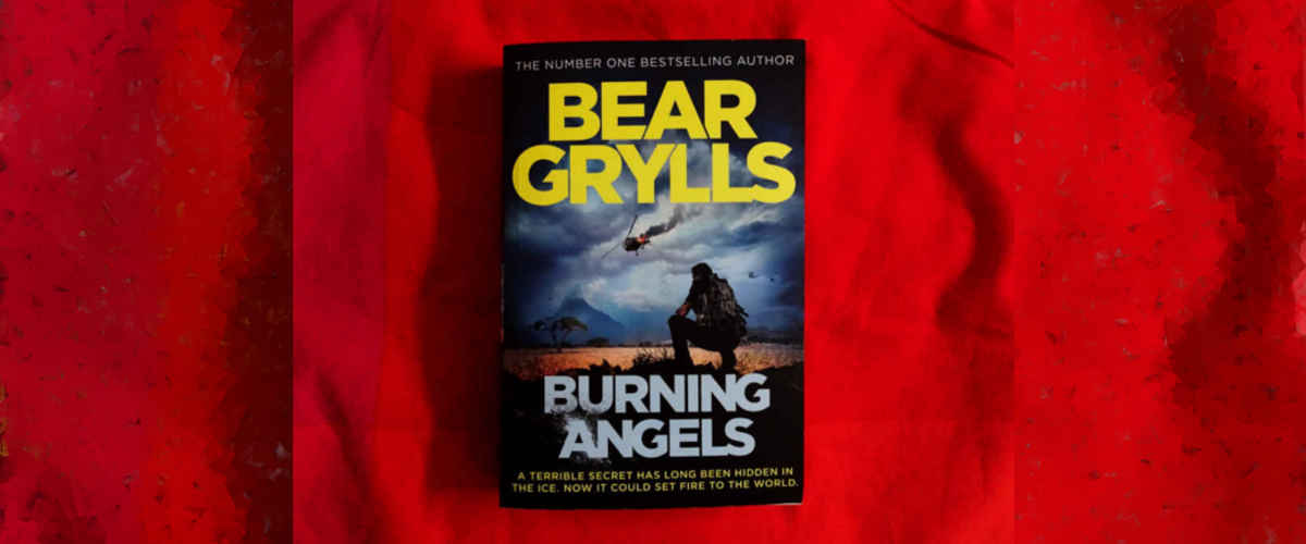 Burning Angels by Bear Grylls – a review