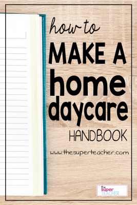 How to Make a Home Daycare Handbook