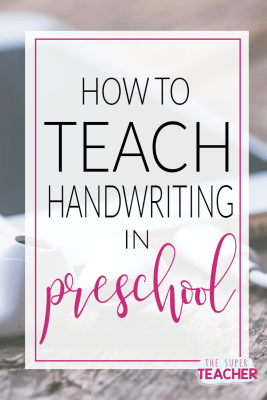 How to Teach Handwriting in Preschool