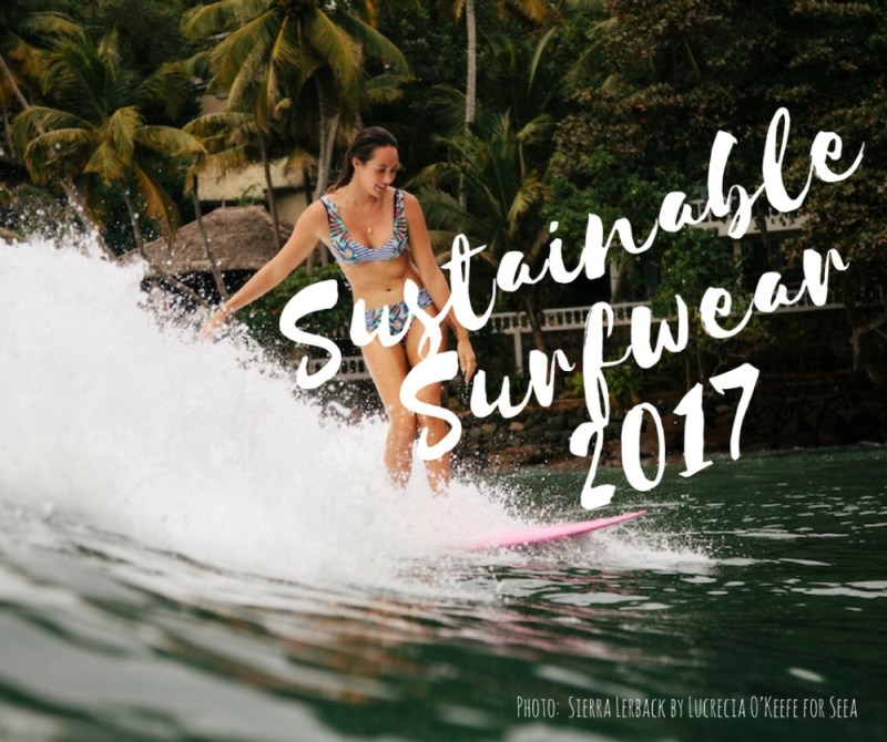 4612ba1ba0 Surfwear 2017 – Functional, Sustainable and Stylish | The Surf Edition