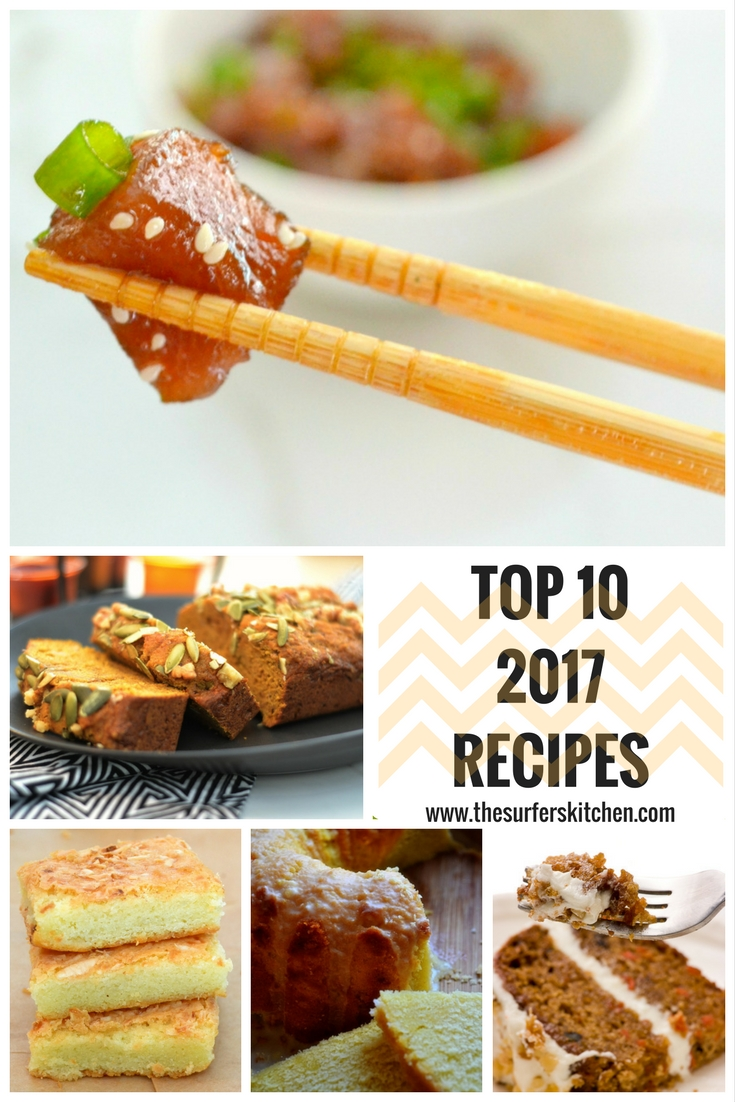 "an image of five other food images including tuna poke, pumpkin bread, butter mochi, grapefruit poundcake, paleo carrot cake, and the words, ""top 10 2017 recipes"" by the surferskitchen.com"