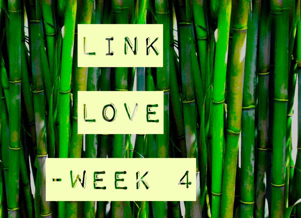 Link Love - Week 4