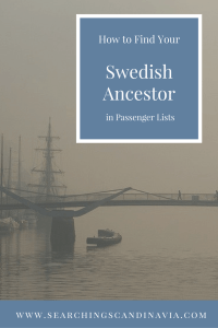 How to Find Your Swedish Ancestor in Passenger Lists