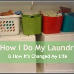 How I Do Laundry & How it's Changed My Life