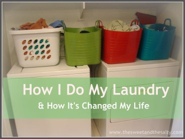 How I Do My Laundry & How Its Changed My Life