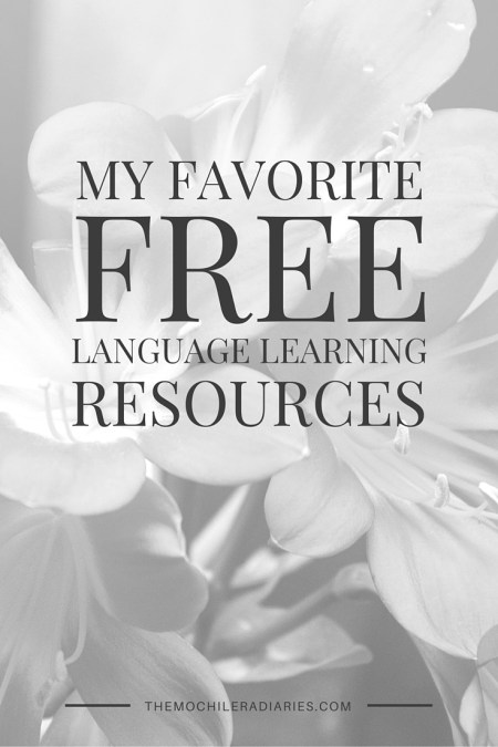 My Favorite Free Language Learning Resources