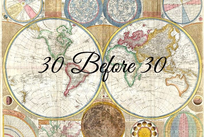 30 Before 30: The Challenge | The Mochilera Diaries