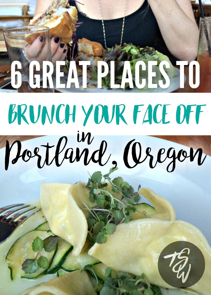 The best places to eat brunch in Portland, Oregon (aka the best meal ever invented!!)