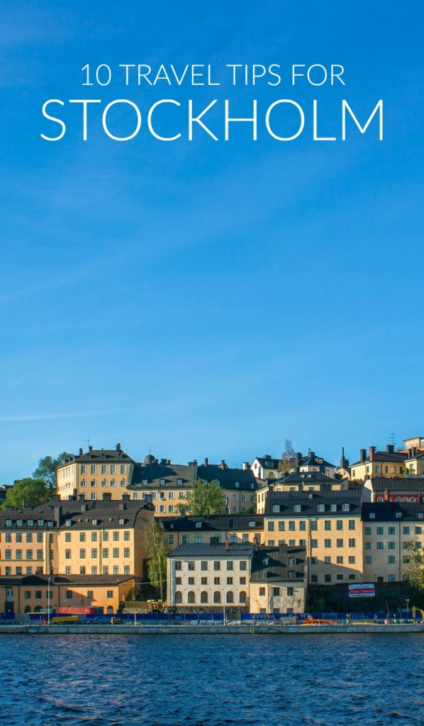 Stockholm, Sweden is easily one of my favorite cities. Make your trip easier (and cheaper!) with these useful travel tips.