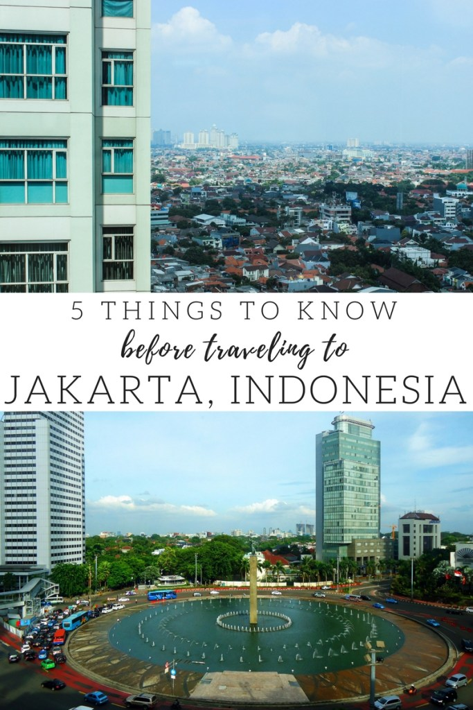 Traveling to Jakarta, Indonesia? Keep these handy travel tips in your back pocket!