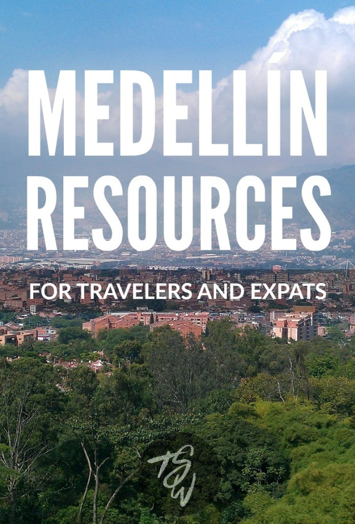 Medellin Resources for travelers and expats