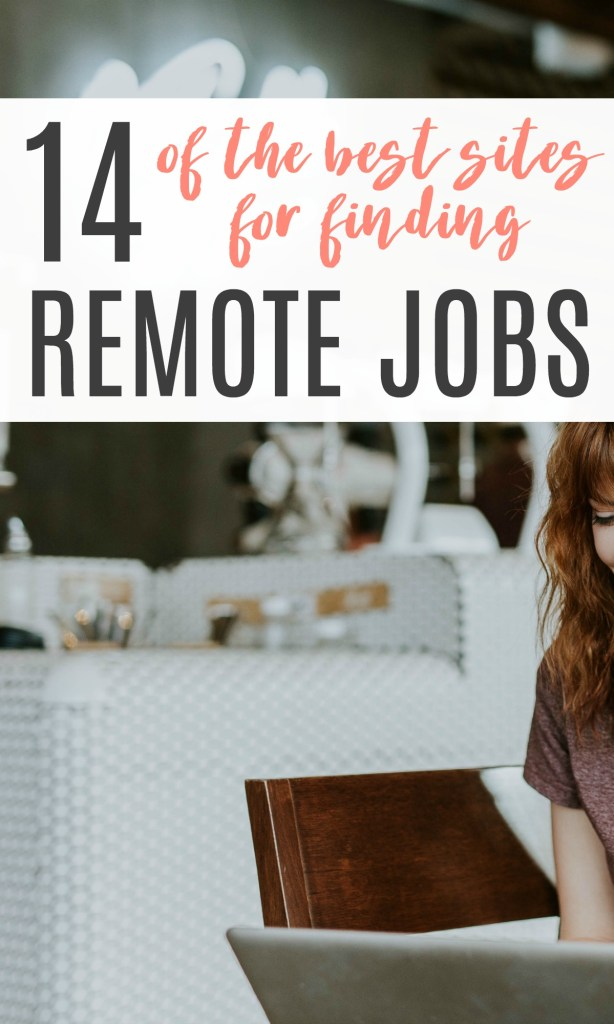 How to find remote jobs so you can work from anywhere. These 14 sites are the best places to search!