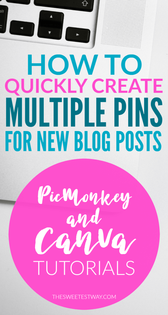 Quickly create multiple Pinterest pins for new blog posts in PicMonkey and Canva. Pinterest tips for bloggers!