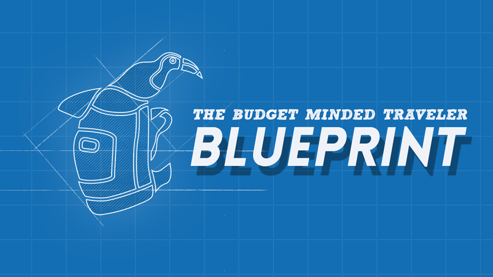 Save More To Travel More The Budget Minded Traveler Blueprint
