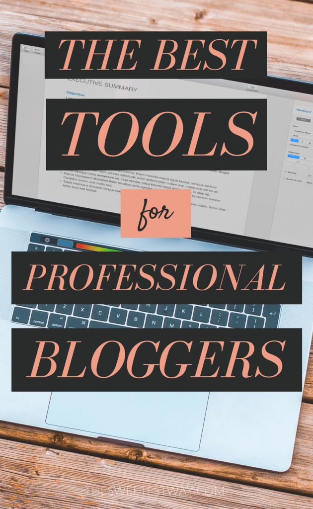 TOOLS FOR PRO BLOGGERS: What I personally use and recommend for earning money from your blog.