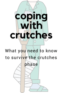 How to get by with crutches without driving yourself crazy.