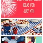 Easy and Different Ideas for July 4th
